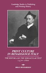 Print Culture in Renaissance Italy (Cambridge Studies in Publishing and Printing History, nr. 8)