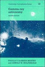 Gamma-ray Astronomy (Cambridge Astrophysics, nr. 22)