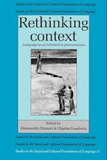 Rethinking Context (Studies in The Social and Cultural Foundations of Language, nr. 11)