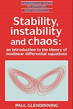 Stability, Instability and Chaos (Cambridge Texts in Applied Mathematics, nr. 11)