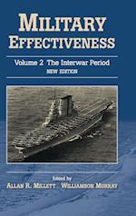 Military Effectiveness: Volume 2, the Interwar Period
