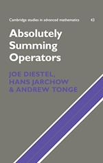 Absolutely Summing Operators (CAMBRIDGE STUDIES IN ADVANCED MATHEMATICS, nr. 43)