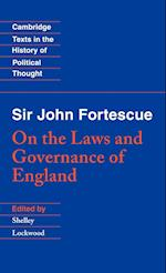 Sir John Fortescue: On the Laws and Governance of England af John Fortescue, Shelley Lockwood