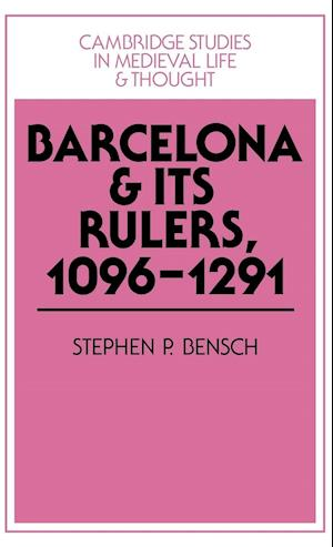 Barcelona and its Rulers, 1096-1291