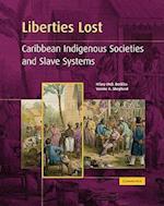 Liberties Lost af Verene A Shepherd, Verene Shepherd, Hilary MCD Beckles