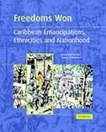 Freedoms Won af Hilary MCD Beckles, Verene A Shepherd