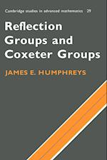 Reflection Groups and Coxeter Groups (CAMBRIDGE STUDIES IN ADVANCED MATHEMATICS, nr. 29)