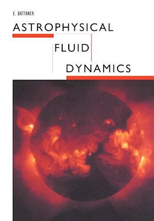 Astrophysical Fluid Dynamics