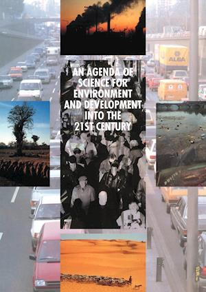 An Agenda of Science for Environment and Development into the 21st Century