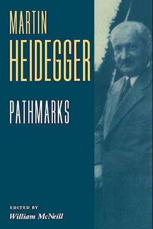 Bog paperback Pathmarks af William McNeil Martin Heidegger