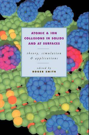 Atomic and Ion Collisions in Solids and at Surfaces