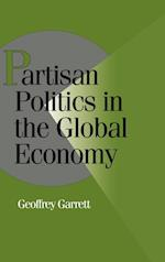 Partisan Politics in the Global Economy (Cambridge Studies in Comparative Politics)