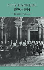 City Bankers, 1890-1914 af Margaret Rocques, Youssef Cassis