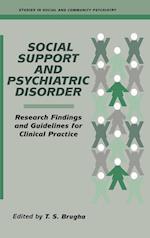 Social Support and Psychiatric Disorder (Studies in Social Community Psychiatry)