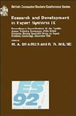 Research and Development in Expert Systems IX (British Computer Society Conference Series)