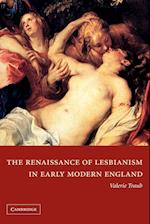 The Renaissance of Lesbianism in Early Modern England af Valerie Traub