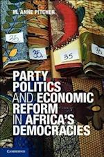 Party Politics and Economic Reform in Africa's Democracies (African Studies Hardcover, nr. 119)