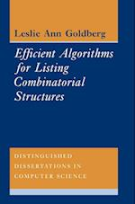 Efficient Algorithms for Listing Combinatorial Structures (Distinguished Dissertations in Computer Science, nr. 5)