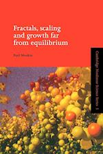 Fractals, Scaling and Growth Far from Equilibrium (Cambridge Nonlinear Science Series, nr. 5)