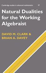 Natural Dualities for the Working Algebraist (CAMBRIDGE STUDIES IN ADVANCED MATHEMATICS, nr. 57)