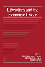 Liberalism and the Economic Order: Volume 10, Part 2 af Jr. Fred D. Miller, G. Tyler Miller