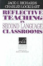 Reflective Teaching in Second Language Classrooms af Jack C. Richards, Charles Lockhart