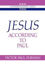 Jesus According to Paul