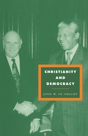 Christianity and Democracy: A Theology for a Just World Order