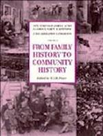 From Family History to Community History (Studying Family Community History)