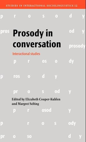 Prosody in Conversation: Interactional Studies