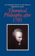Theoretical Philosophy After 1781 af Allen W Wood, Peter Heath, Henry E Allison