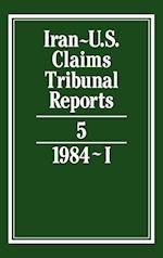 Iran-U.S. Claims Tribunal Reports: Volume 5 (Iran-U.S. Claims Tribunal Reports)