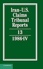 Iran-U.S. Claims Tribunal Reports: Volume 13 (Iran-U.S. Claims Tribunal Reports)