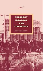 Theology, Ideology and Liberation (Cambridge Studies in Ideology and Religion, nr. 6)