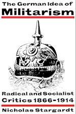 The German Idea of Militarism
