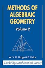 Methods of Algebraic Geometry: Volume 2 (Cambridge Mathematical Library)