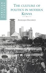 The Culture of Politics in Modern Kenya af Michael Gomez, David Robinson, David Anderson