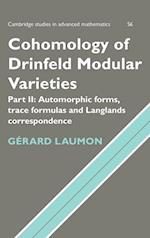 Cohomology of Drinfeld Modular Varieties, Part 2, Automorphic Forms, Trace Formulas and Langlands Correspondence (CAMBRIDGE STUDIES IN ADVANCED MATHEMATICS, nr. 56)