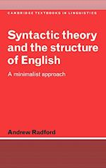 Syntactic Theory and the Structure of English (Cambridge Textbooks in Linguistics)