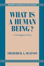 What is a Human Being? (MODERN EUROPEAN PHILOSOPHY)
