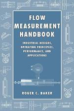 Flow Measurement Handbook af Roger C. Baker, R. C. Baker