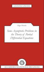 Some Asymptotic Problems in the Theory of Partial Differential Equations (Lezioni Lincee)