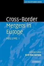 Cross-Border Mergers in Europe (Law Practitioner Series)