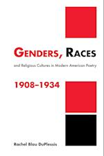 Genders, Races, and Religious Cultures in Modern American Poetry, 1908-1934 af Rachel Blau DuPlessis