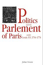 Politics and the Parlement of Paris under Louis XV, 1754-1774 af Julian Swann