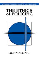 The Ethics of Policing af Douglas MacLean, John Kleinig
