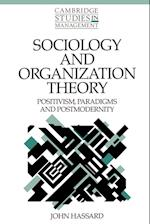 Sociology and Organization Theory af William Brown, Paul Wildman, John Hassard