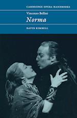 Vincenzo Bellini: Norma af David Kimbell