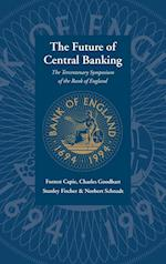The Future of Central Banking af Stanley Fischer, Charles Goodhart, Norbert Schnadt