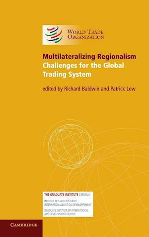 Multilateralizing Regionalism